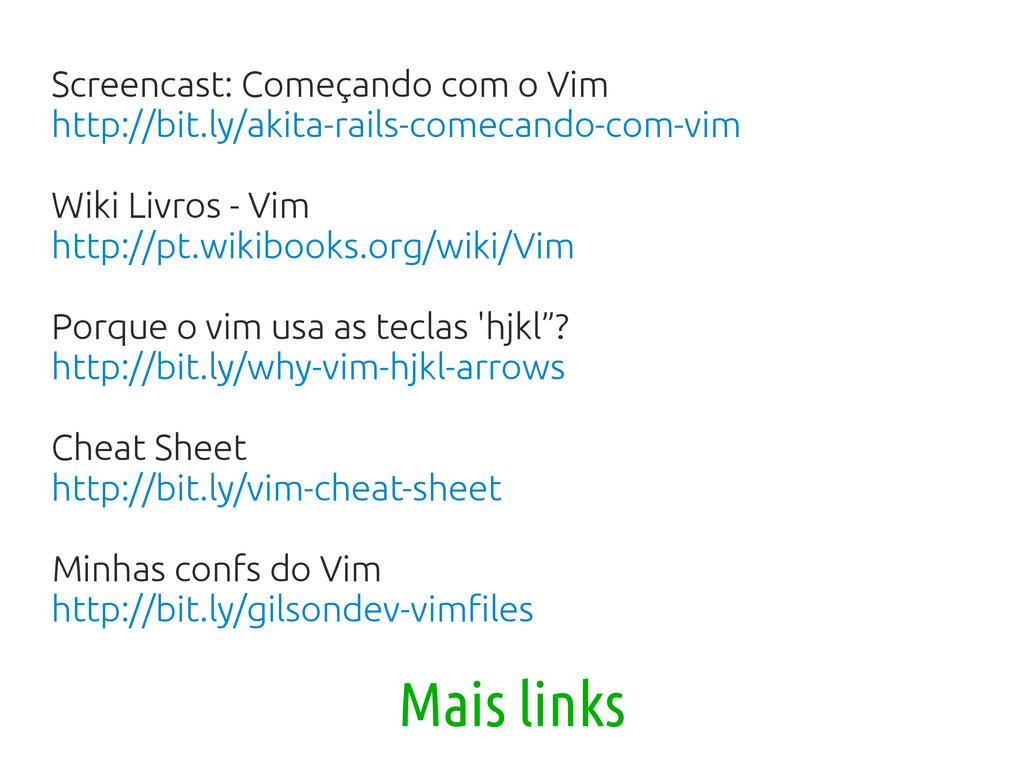 Screencast: Começando com o Vim http://bit.ly/a...