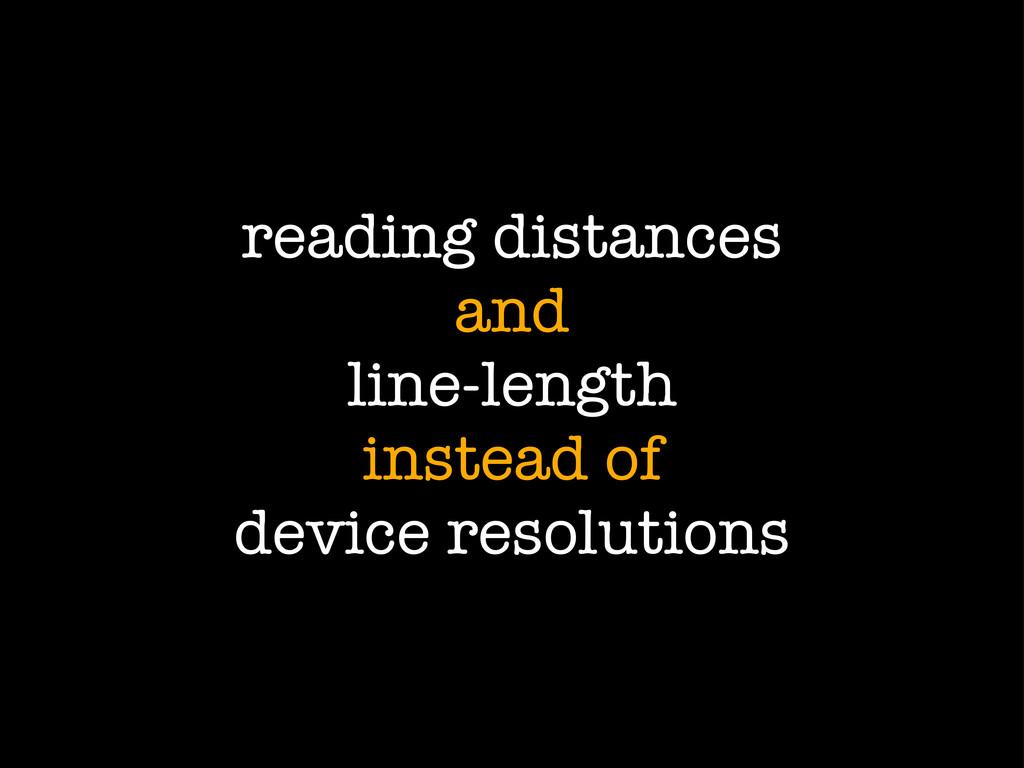 reading distances and line-length instead of de...