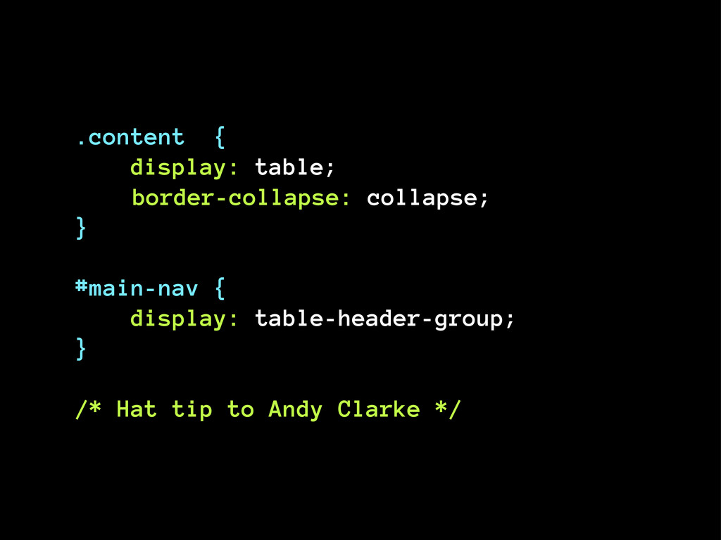 .content { display: table; border-collapse: col...