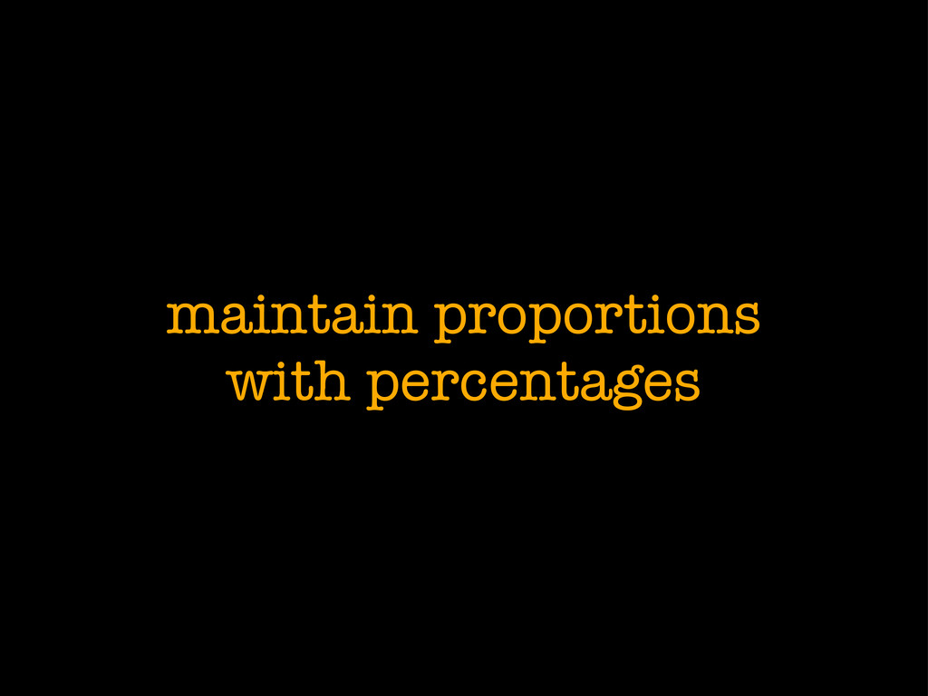 maintain proportions with percentages