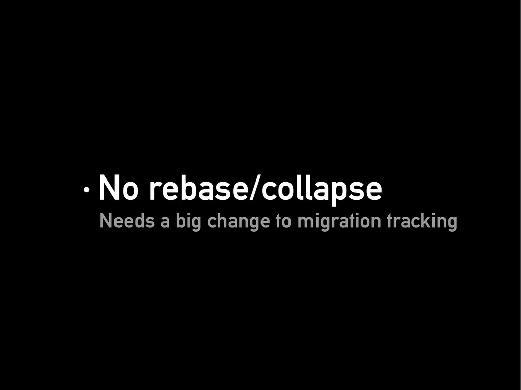 · No rebase/collapse · No rebase/collapse Needs...