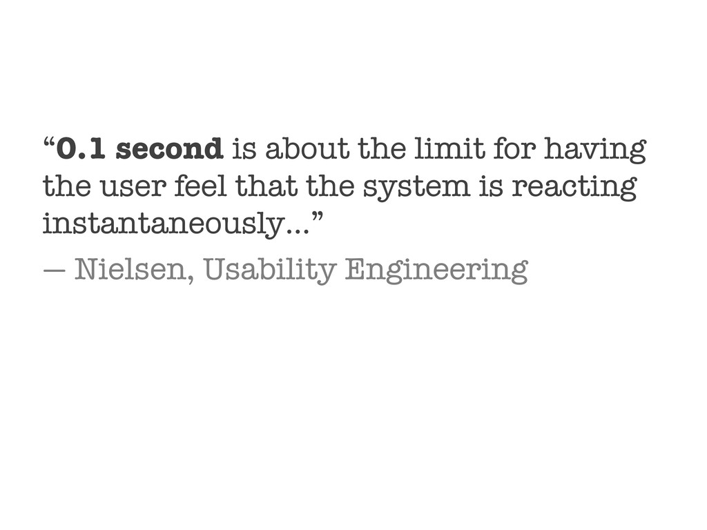 """0.1 second is about the limit for having the u..."