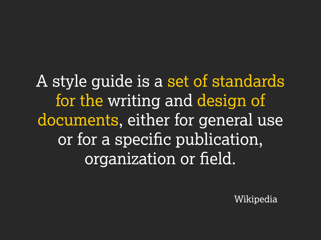 A style guide is a set of standards for the wri...