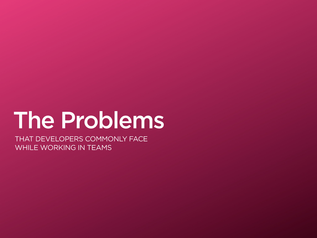 The Problems THAT DEVELOPERS COMMONLY FACE WHIL...