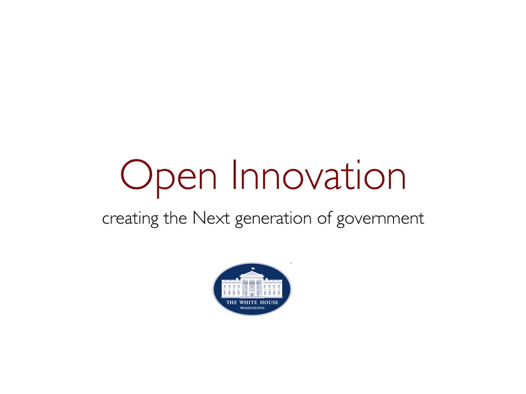 Open Innovation  creating the Next generation...