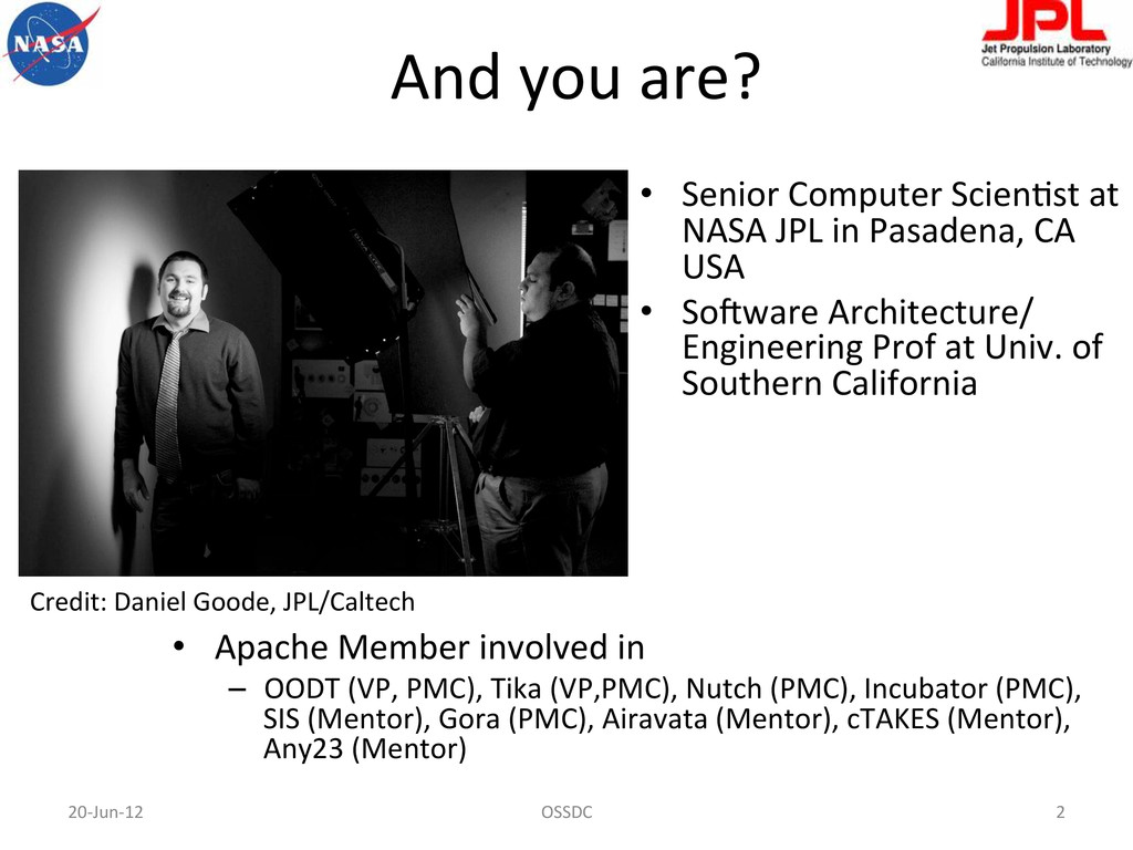 And you are?  • Apache Member i...