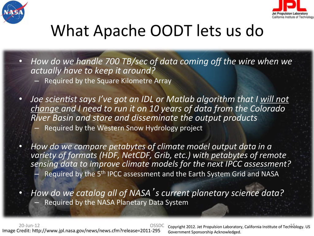 What Apache OODT lets us do  ...