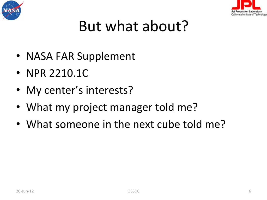 But what about?  • NASA FAR Sup...