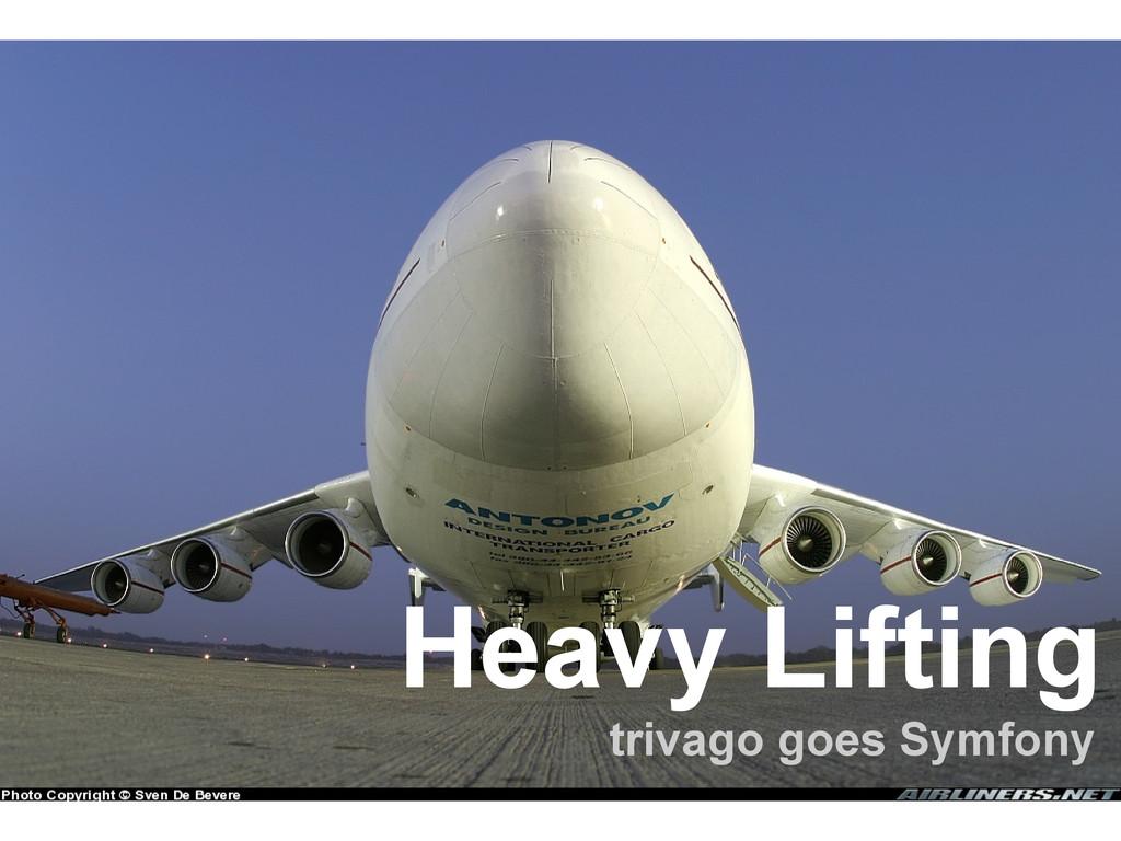 Heavy Lifting trivago goes Symfony