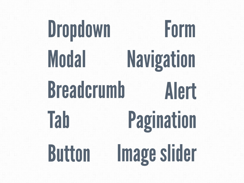 Dropdown Breadcrumb Pagination Alert Tab Naviga...