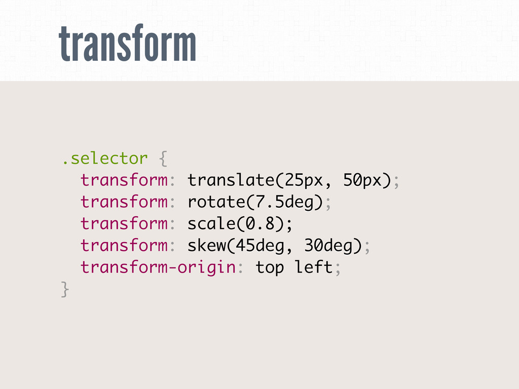 transform .selector { transform: translate(25px...