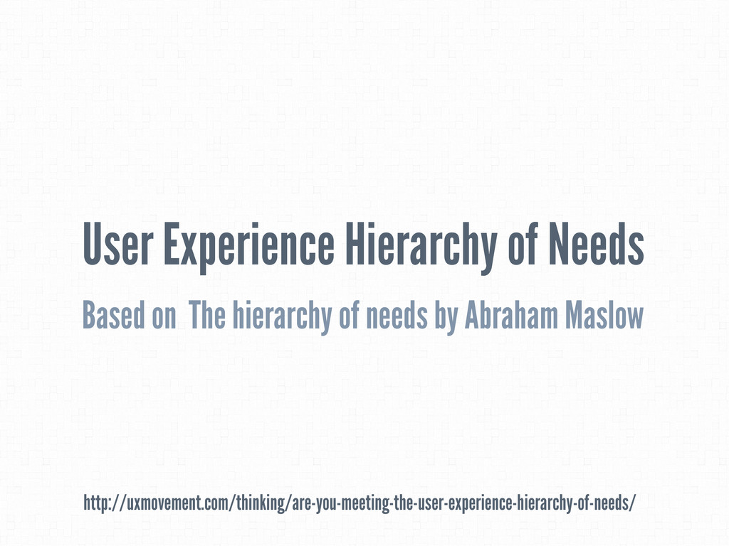 User Experience Hierarchy of Needs Based on The...