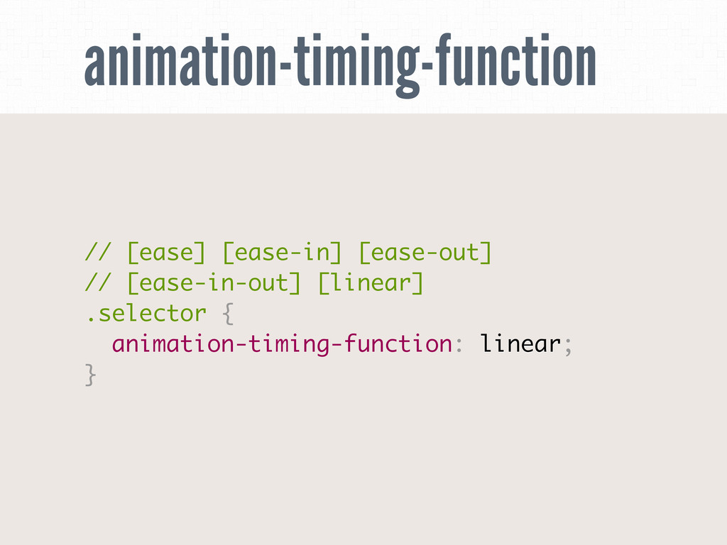 animation-timing-function // [ease] [ease-in] [...