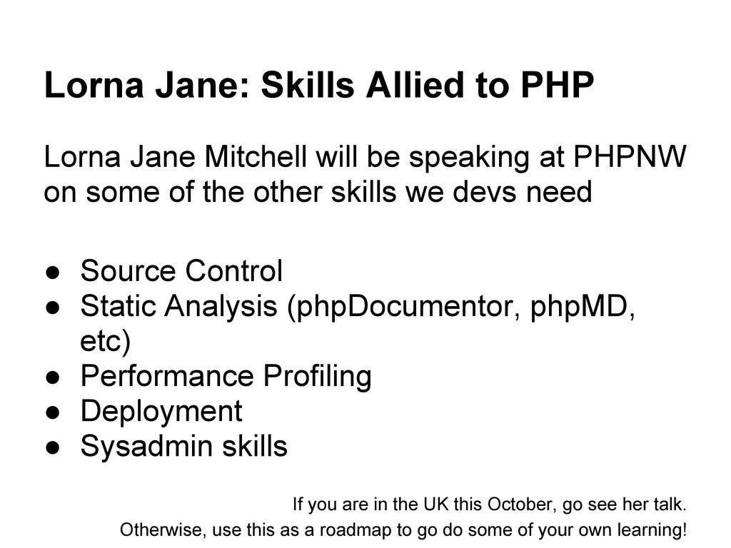 Lorna Jane: Skills Allied to PHP Lorna Jane Mit...