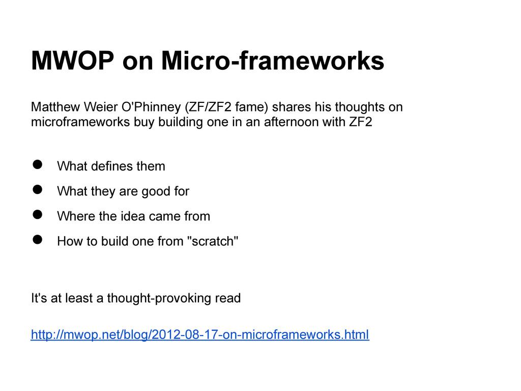 MWOP on Micro-frameworks Matthew Weier O'Phinne...
