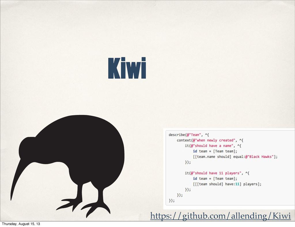 Kiwi https://github.com/allending/Kiwi Thursday...