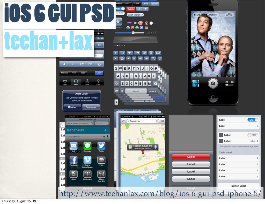http://www.teehanlax.com/blog/ios-6-gui-psd-iph...