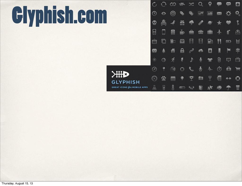 Glyphish.com Thursday, August 15, 13