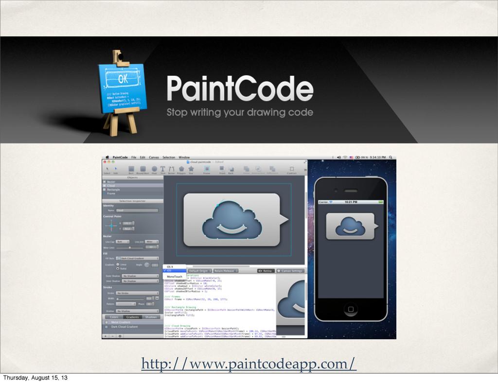 http://www.paintcodeapp.com/ Thursday, August 1...