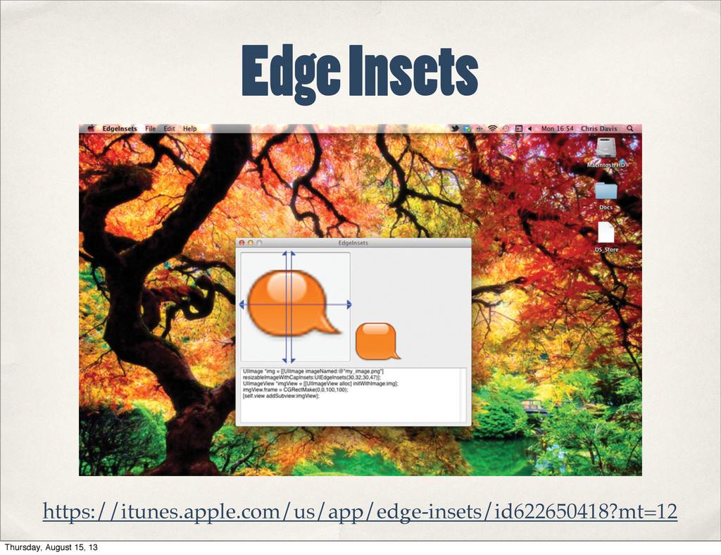 Edge Insets https://itunes.apple.com/us/app/edg...