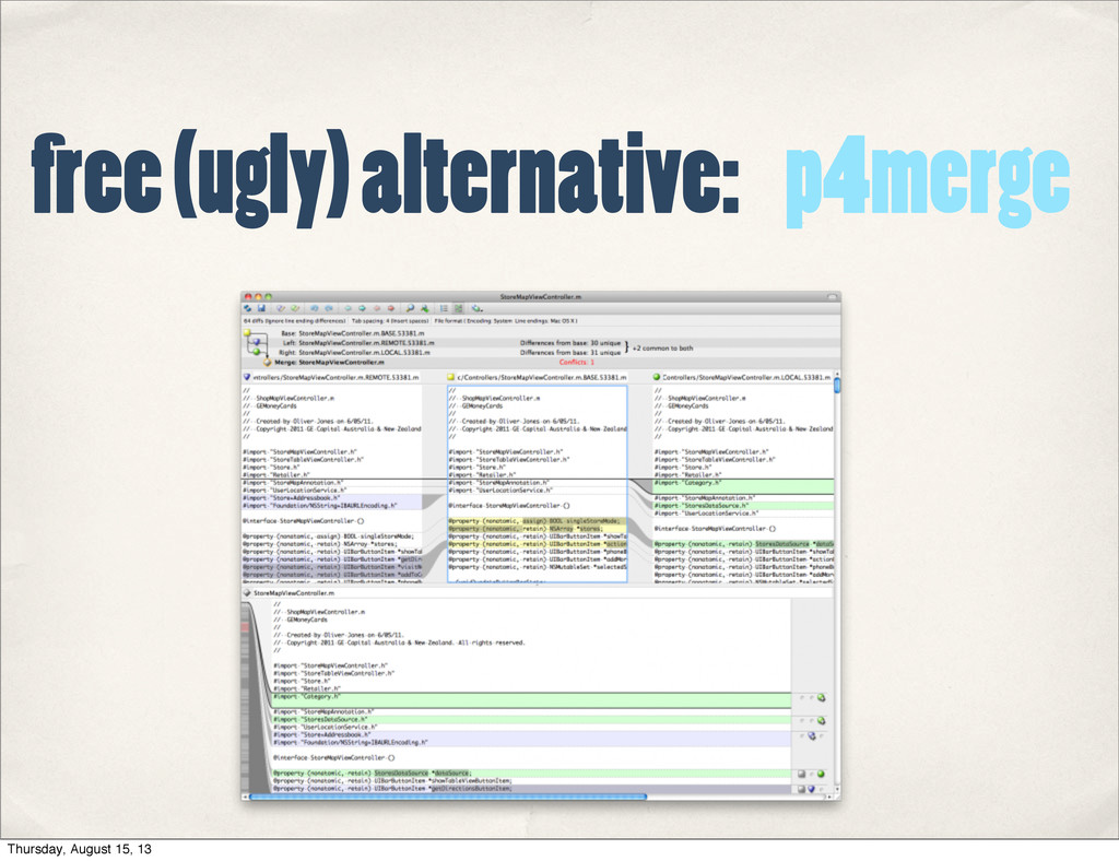 p4merge free (ugly) alternative: Thursday, Augu...