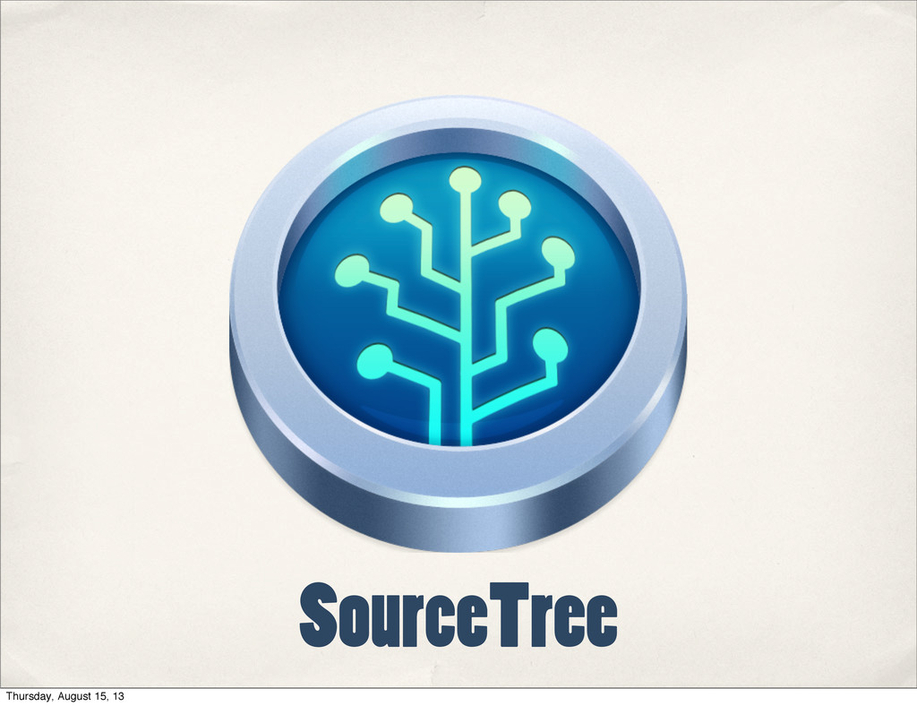 SourceTree Thursday, August 15, 13