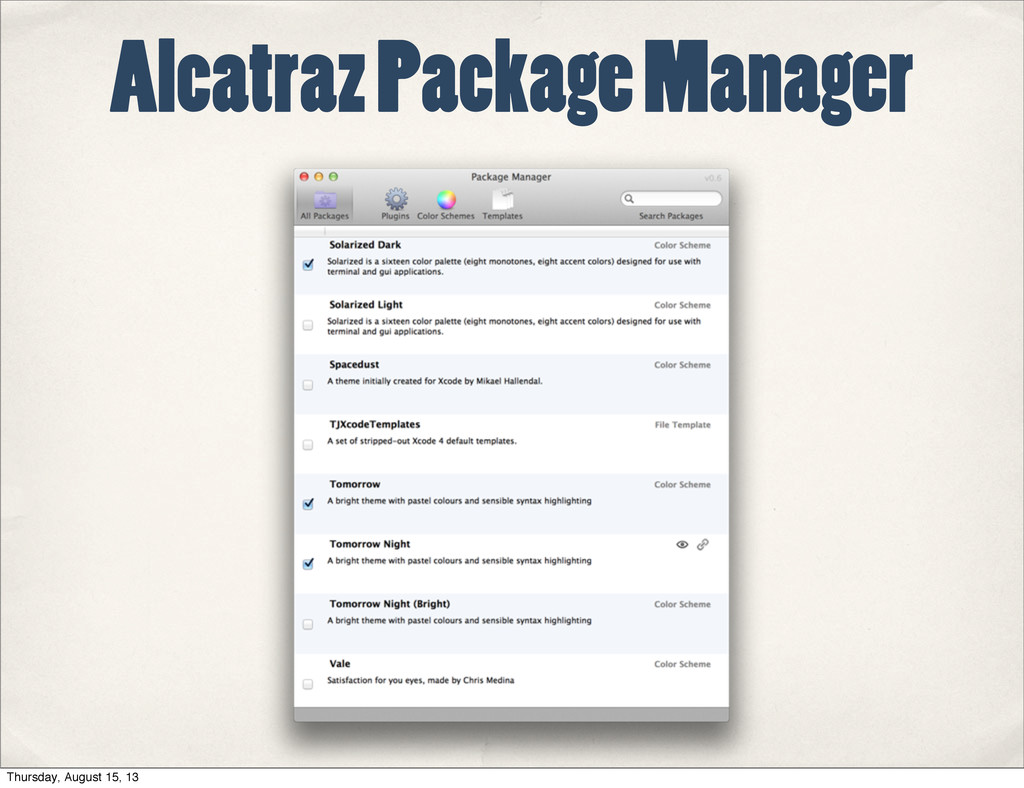 Alcatraz Package Manager Thursday, August 15, 13