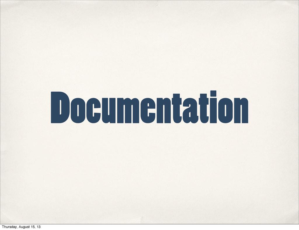 Documentation Thursday, August 15, 13