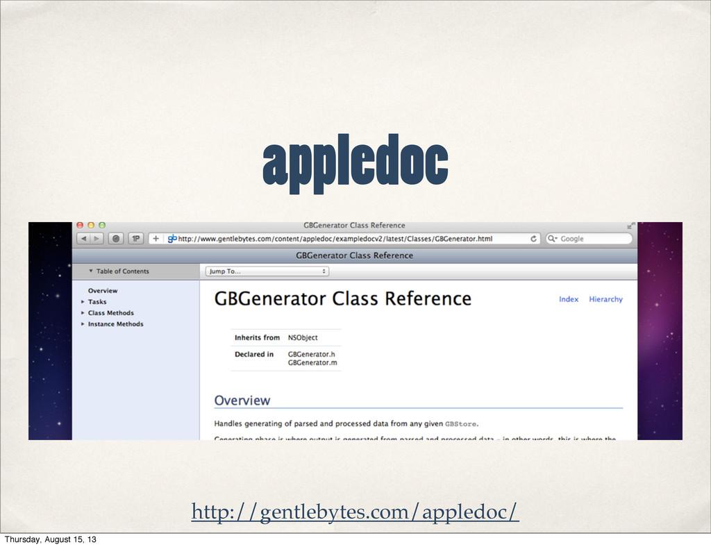 http://gentlebytes.com/appledoc/ appledoc Thurs...