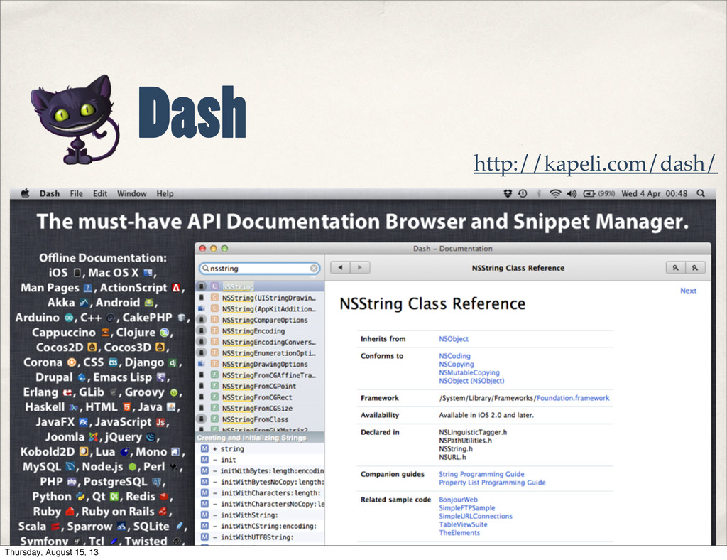 Dash http://kapeli.com/dash/ Thursday, August 1...
