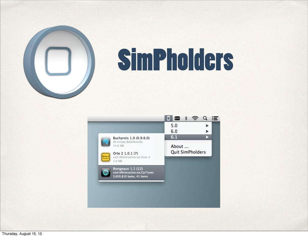 SimPholders Thursday, August 15, 13