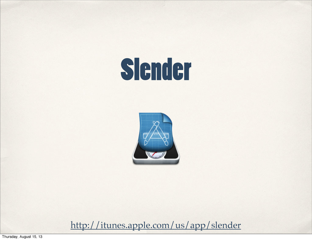 Slender http://itunes.apple.com/us/app/slender ...