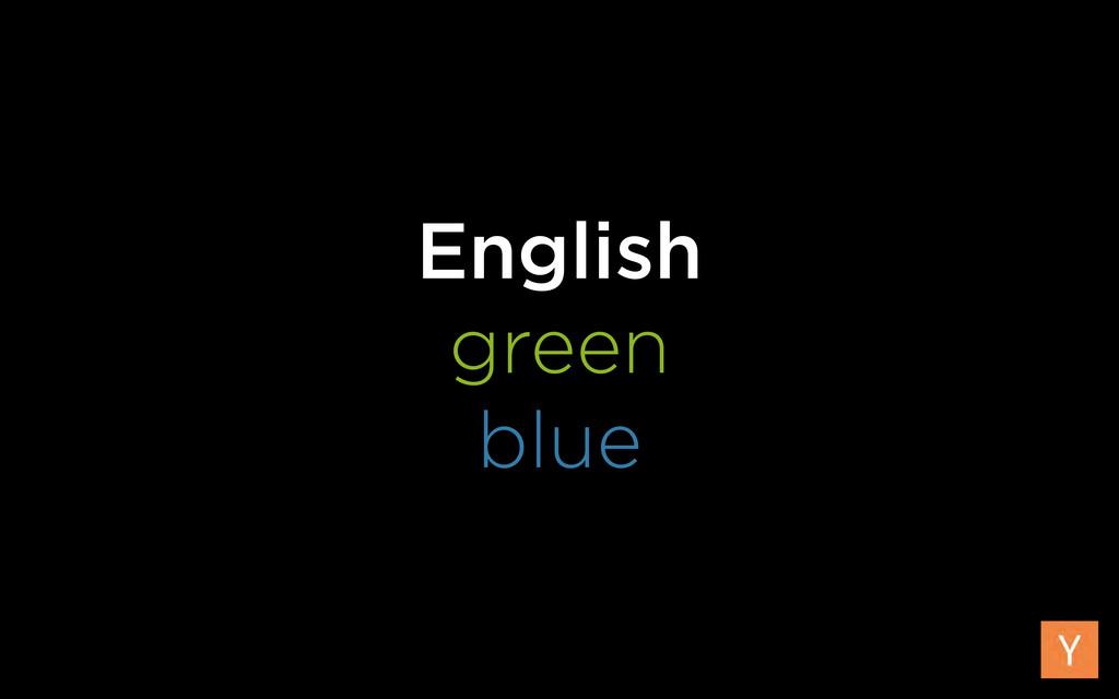 English green blue
