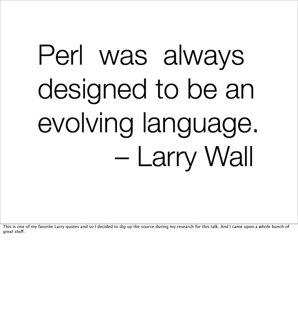 This is one of my favorite Larry quotes and so ...