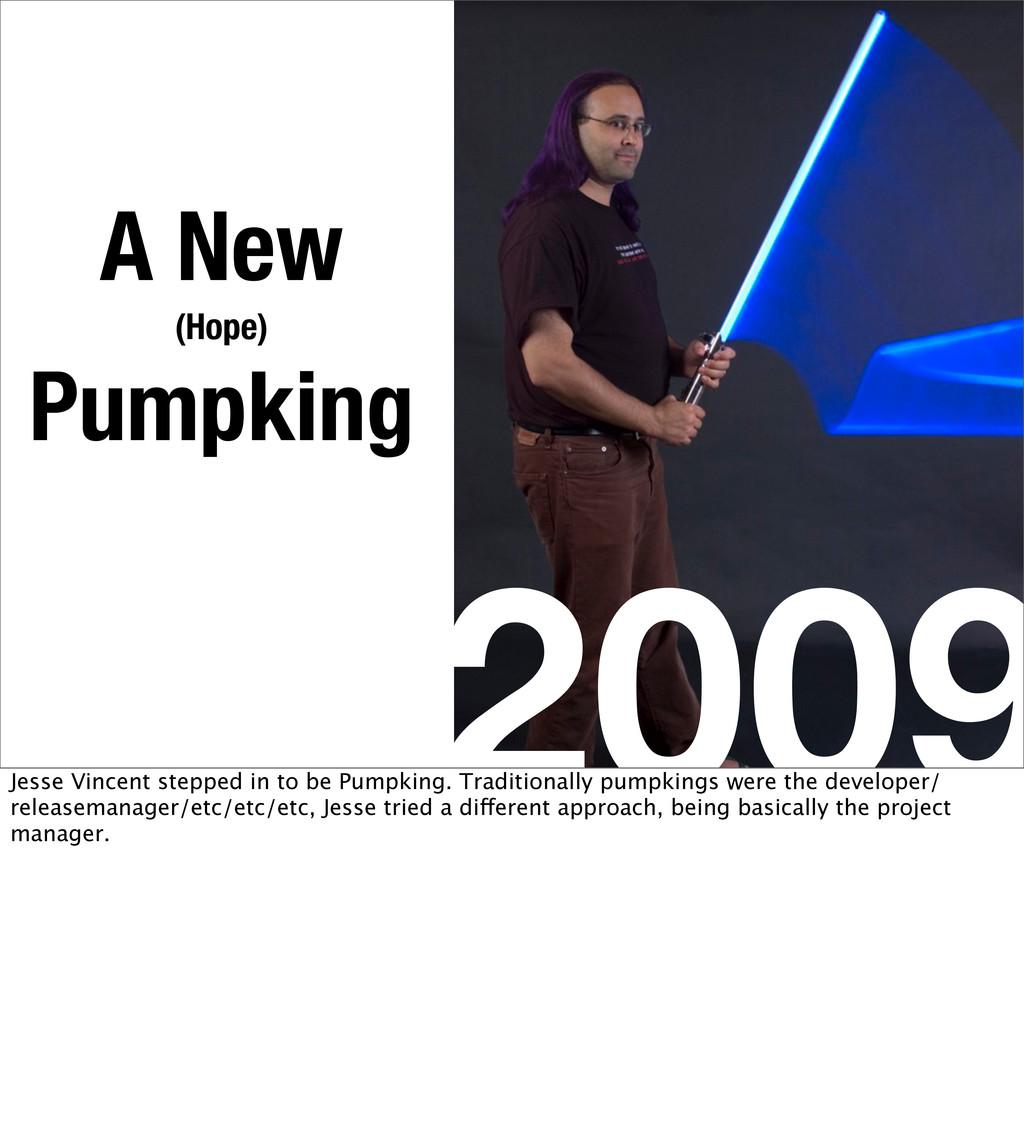 2009 A New (Hope) Pumpking Jesse Vincent steppe...