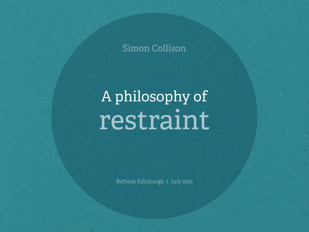 Simon Collison Refresh Edinburgh | July 2012 A ...