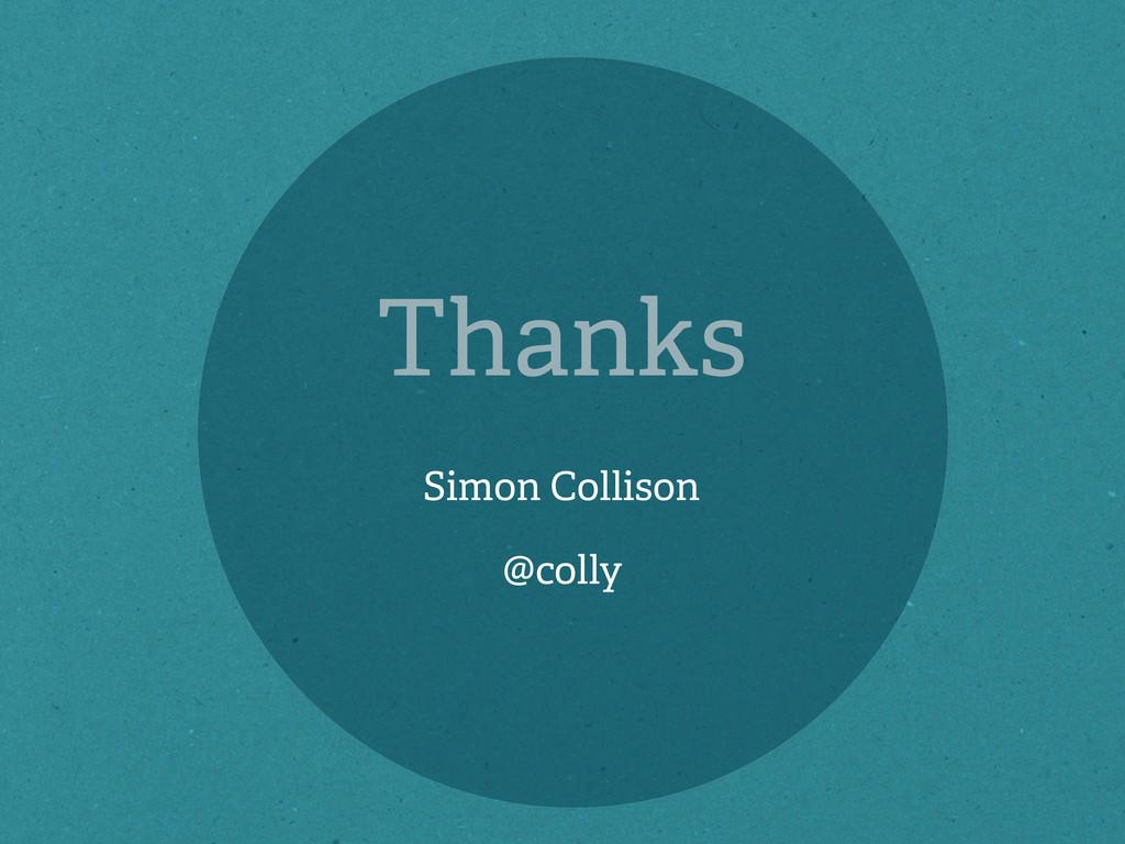 Thanks Simon Collison @colly