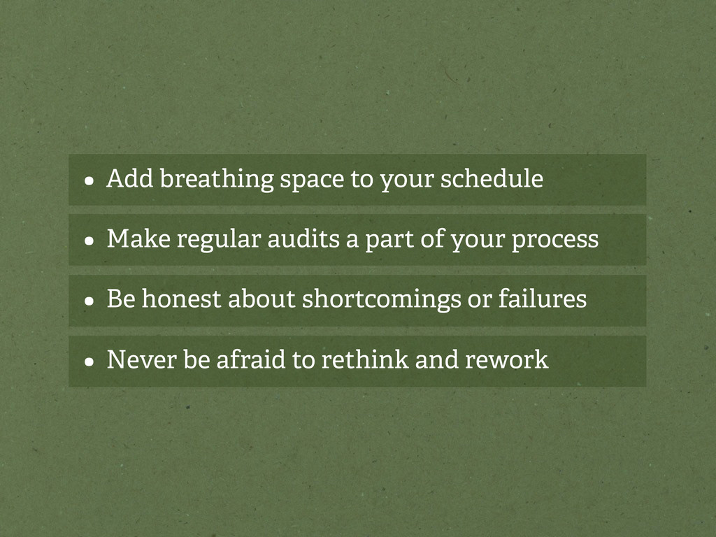 • Add breathing space to your schedule • Make r...