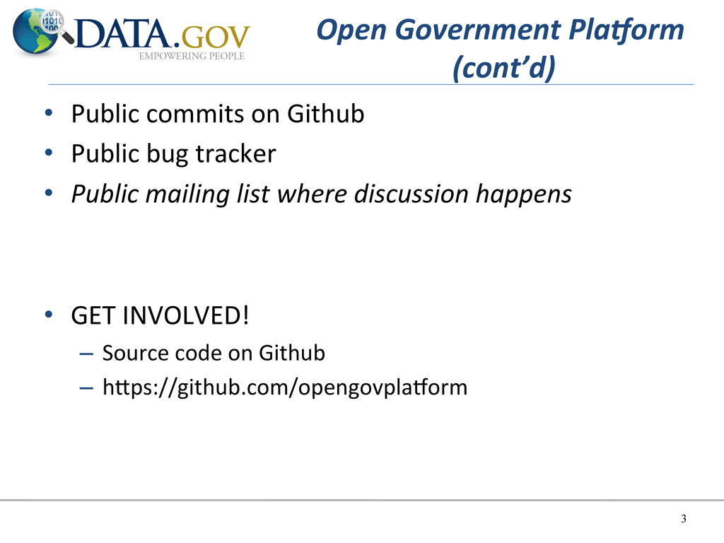 Open Government Pla;orm  (cont'd)  ...