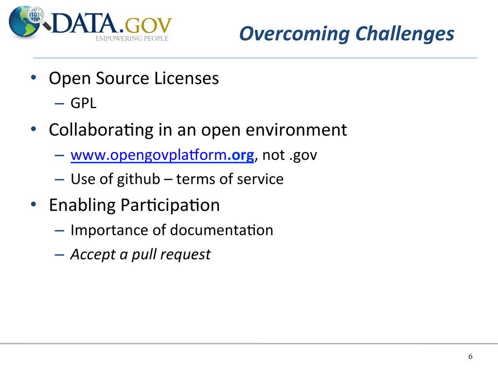 Overcoming Challenges   • Open Source...