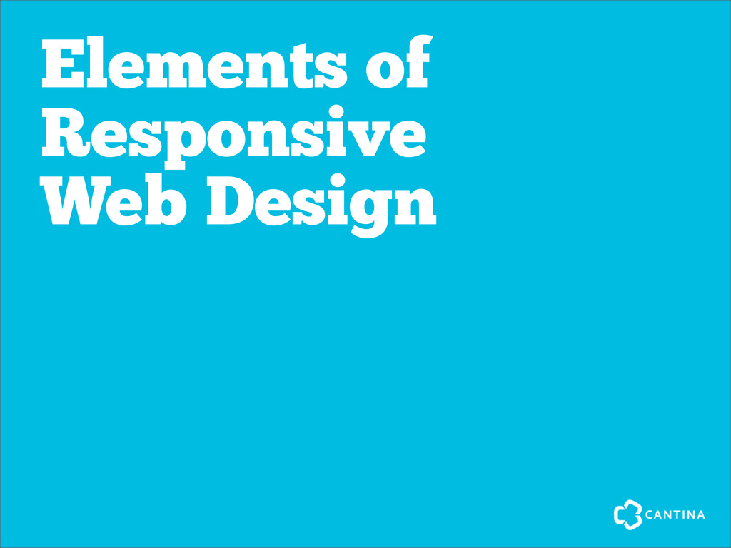 Elements of Responsive Web Design