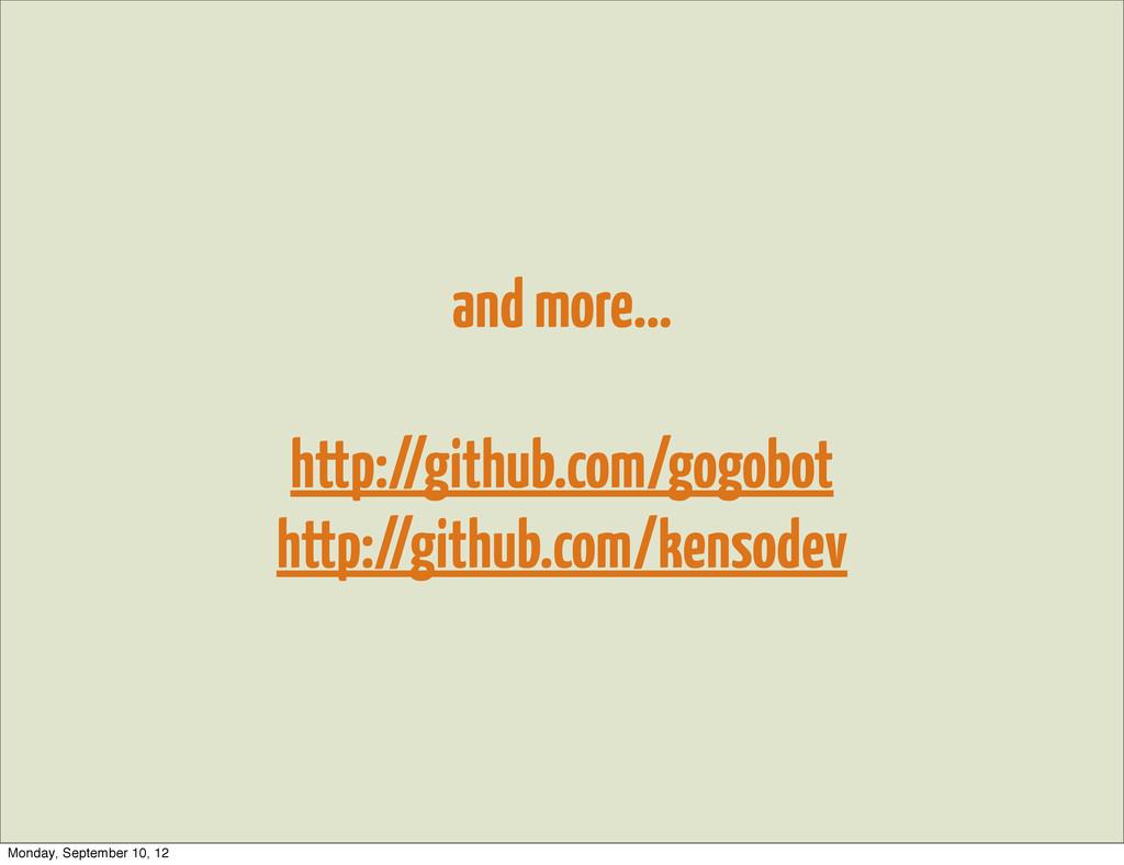 and more... http://github.com/gogobot http://gi...
