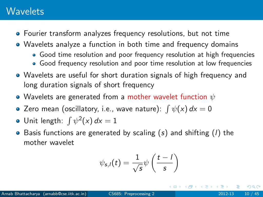 Wavelets Fourier transform analyzes frequency r...