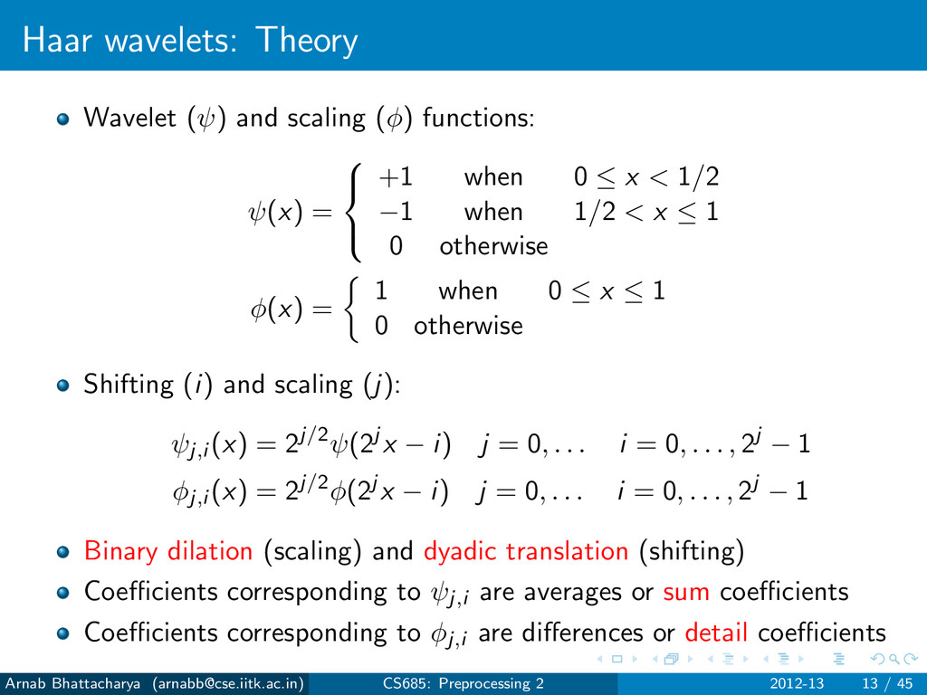 Haar wavelets: Theory Wavelet (ψ) and scaling (...