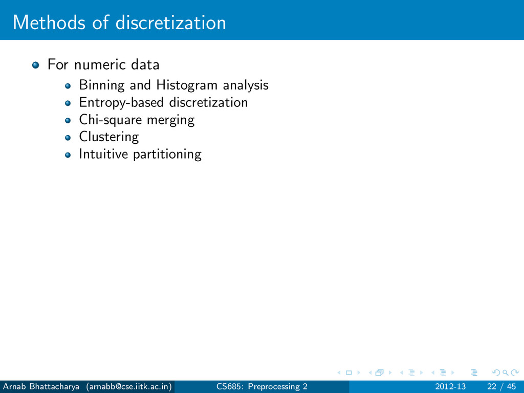 Methods of discretization For numeric data Binn...