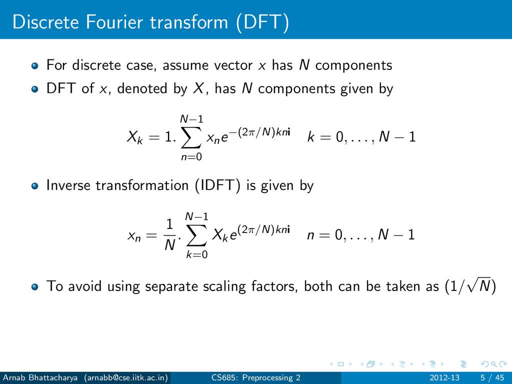 Discrete Fourier transform (DFT) For discrete c...