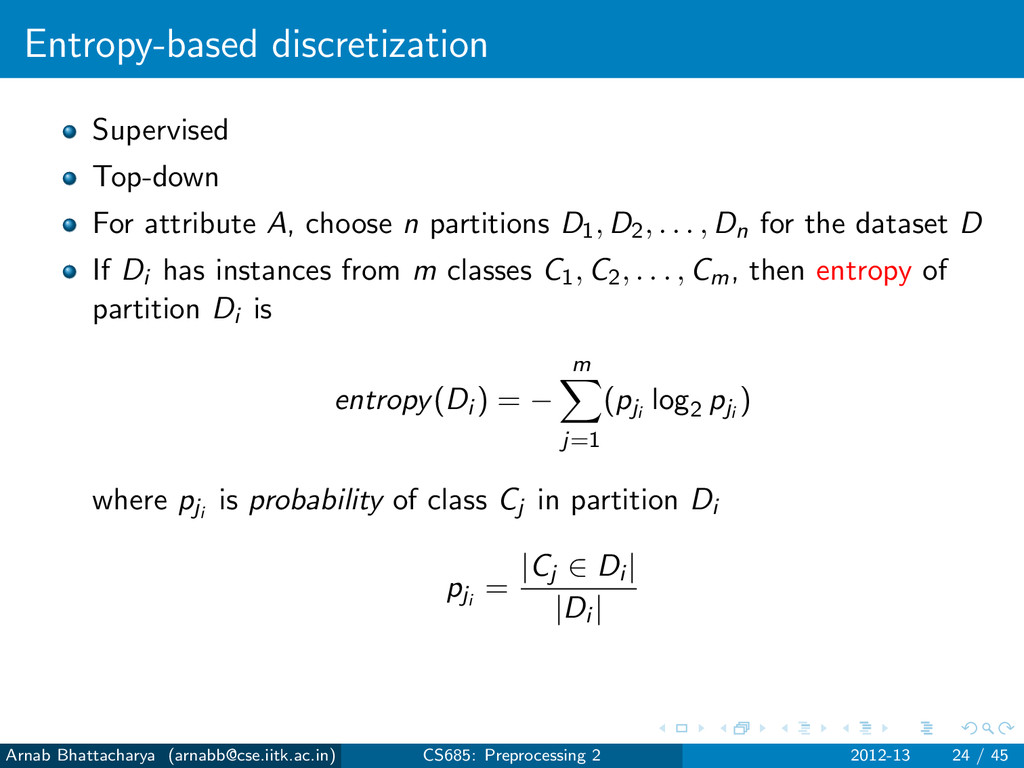 Entropy-based discretization Supervised Top-dow...