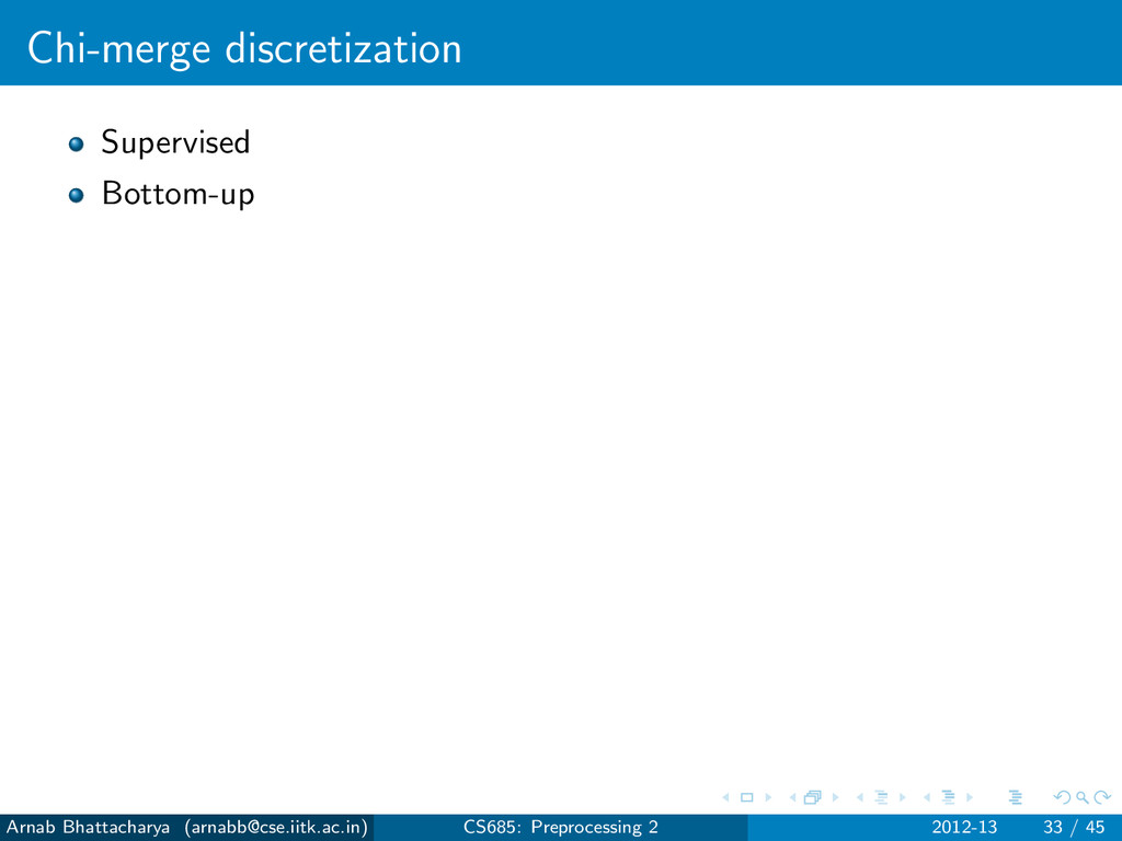 Chi-merge discretization Supervised Bottom-up A...
