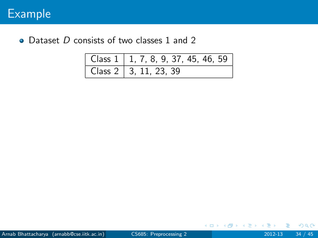 Example Dataset D consists of two classes 1 and...