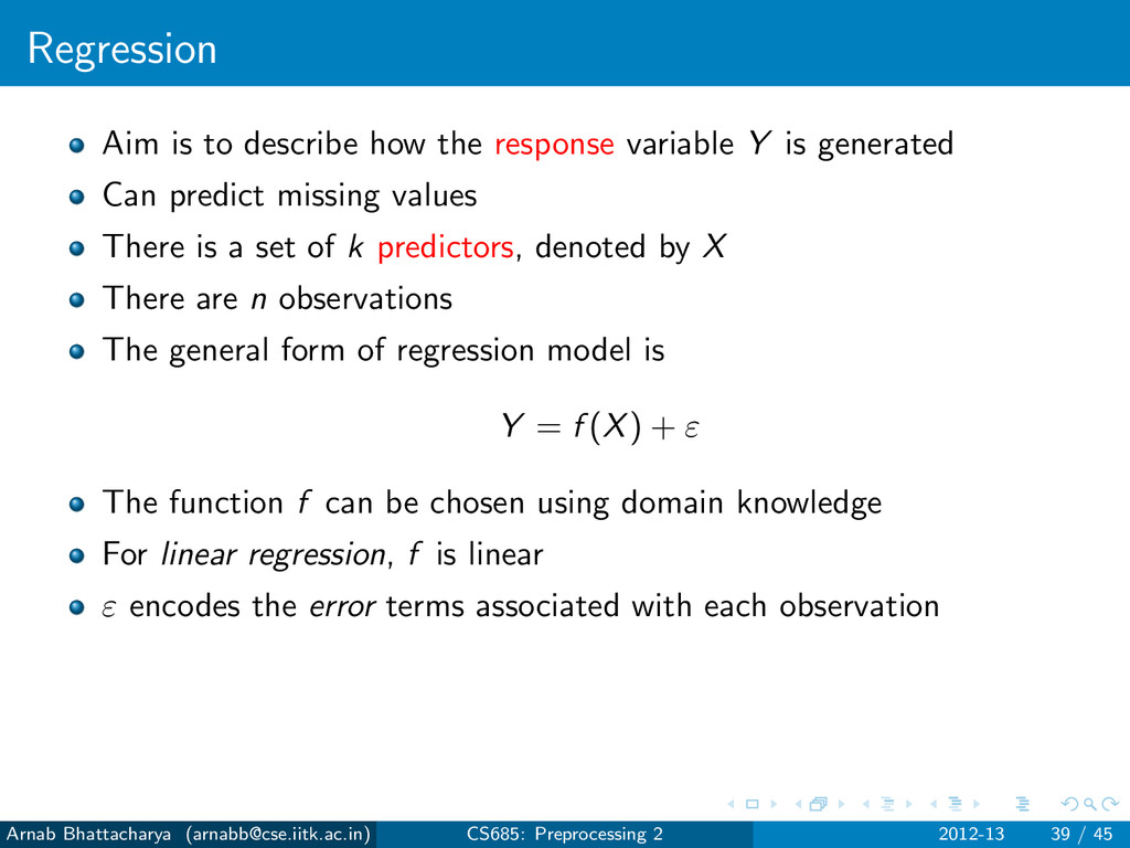 Regression Aim is to describe how the response ...